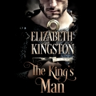 Laura Kinsale Presents…The King's Man by Elizabeth Kingston